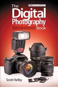 Book The Digital Photography Book, Part 2 by Scott Kelby