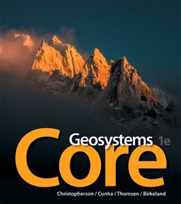 Book Geosystems Core Plus Masteringgeography With Pearson Etext -- Access Card Package by Robert W. Christopherson