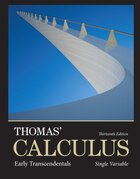Thomas' Calculus: Early Transcendentals, Single Variable Plus Mymathlab With Pearson Etext…