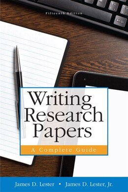 Book Writing Research Papers: A Complete Guide (paperback) by James D. Lester