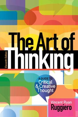 Book The Art Of Thinking: A Guide To Critical And Creative Thought by Vincent R. Ruggiero
