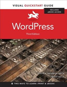 Book Wordpress: Visual Quickstart Guide by Matt Beck