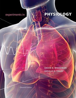 Book Experiments In Physiology by David A. Woodman