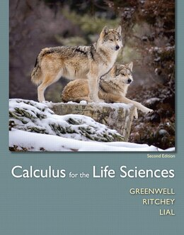 Book Calculus For The Life Sciences Plus Mymathlab With Pearson Etext -- Access Card Package by Raymond N. Greenwell