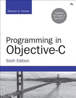 Book Programming In Objective-c by Stephen G. Kochan