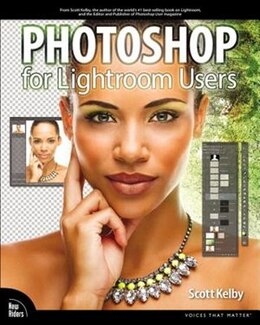 Book Photoshop For Lightroom Users by Scott Kelby