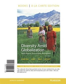 Book Diversity Amid Globalization: World Regions, Environment, Development, Books A La Carte Plus… by Lester Rowntree