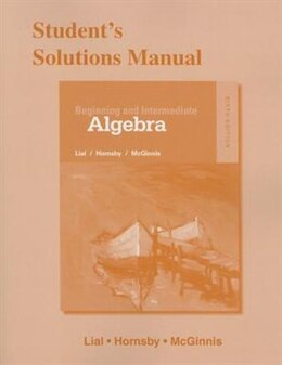 Book Student's Solutions Manual For Beginning And Intermediate Algebra by Margaret L. Lial