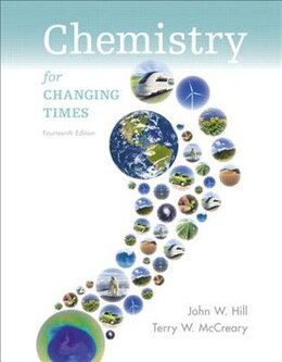 Book Chemistry For Changing Times by John W. Hill