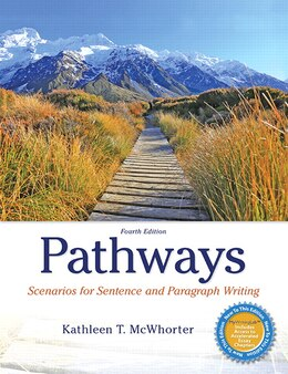 Book Pathways: Scenarios For Sentence And Paragraph Writing by Kathleen T. Mcwhorter