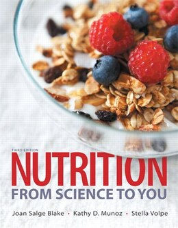 Book Nutrition: From Science To You Plus Masteringnutrition With Mydietanalysis With Etext -- Access… by Joan Salge Blake