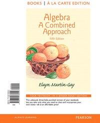 Algebra: A Combined Approach, Books A La Carte Edition