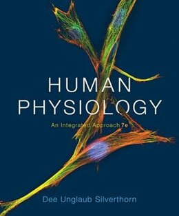 Book Human Physiology: An Integrated Approach by Dee Unglaub Silverthorn