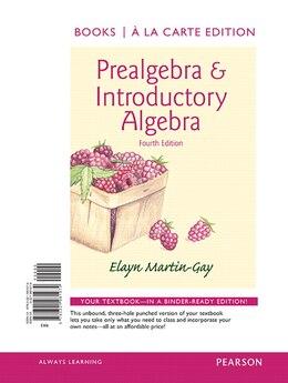 Book Prealgebra & Introductory Algebra, Books A La Carte Edition by Elayn Martin-gay