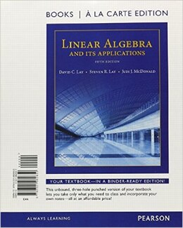 Book Linear Algebra And Its Applications, Books A La Carte Edition by David C. Lay