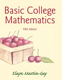 Book Basic College Mathematics Plus New Mymathlab With Pearson Etext -- Access Card Package by Elayn Martin-gay