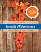 Essentials Of College Algebra With Integrated Review And Worksheets Plus New Mymathlab With Pearson…