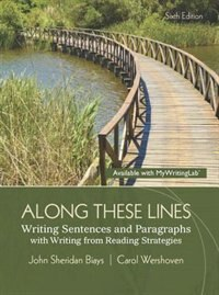 Book Along These Lines: Writing Sentences And Paragraphs With Writing From Reading Strategies by John Sheridan Biays