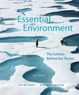 Book Essential Environment: The Science Behind The Stories by Jay H. Withgott