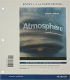 The Atmosphere: An Introduction To Meteorology, Books A La Carte Edition