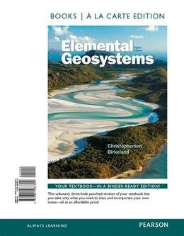 Book Elemental Geosystems, Books A La Carte Edition by Robert W. Christopherson