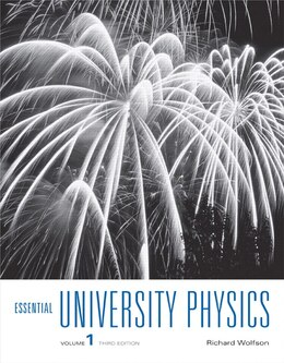 Book Essential University Physics: Volume 1 by Richard Wolfson