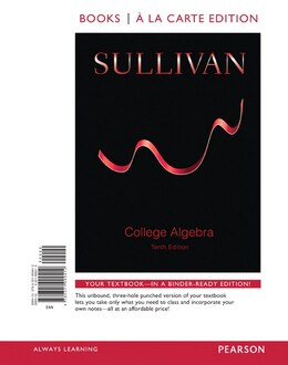 Book College Algebra, Books A La Carte Edition by Michael Sullivan