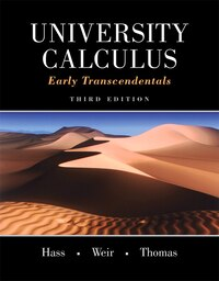 University Calculus: Early Transcendentals