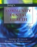 Book Jong's Community Dental Health by George Gluck
