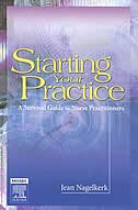 Book Starting Your Practice: A Survival Guide for Nurse Practitioners by Jean Nagelkerk