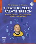 Book The Clinician's Guide to Treating Cleft Palate Speech by Sally J. Peterson-falzone