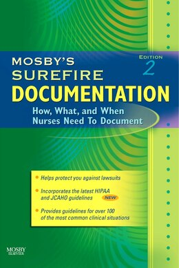 Book Mosby's Surefire Documentation: How, What, and When Nurses Need To Document by Mosby