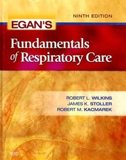 Book Egan's Fundamentals of Respiratory Care by Robert M. Kacmarek