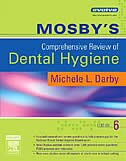 Book Mosby's Comprehensive Review of Dental Hygiene by Michele Leonardi Darby