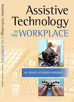 Book Assistive Technology In The Workplace by Desleigh De Jonge