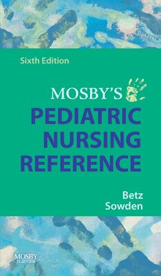 Book Mosby's Pediatric Nursing Reference by Cecily Lynn Betz