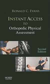 Book Instant Access to Orthopedic Physical Assessment by Ronald C. Evans