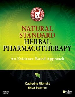Book Natural Standard Herbal Pharmacotherapy: An Evidence-Based Approach by Catherine Ulbricht