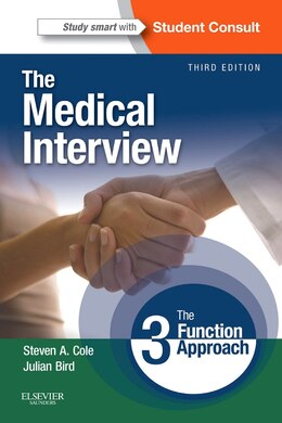 Book The Medical Interview: The Three Function Approach With Student Consult Online Access by Steven A. Cole