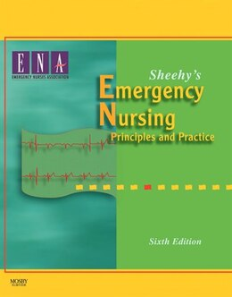 Book Sheehy's Emergency Nursing: Principles and Practice by Emergency Nurses Ass