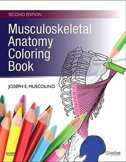 Book Musculoskeletal Anatomy Coloring Book by Joseph E. Muscolino