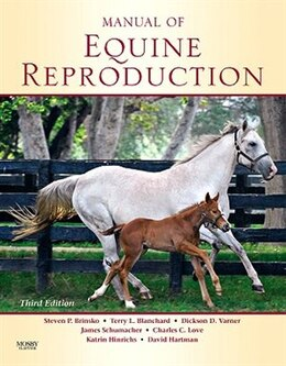 Book Manual of Equine Reproduction by Steven P. Brinsko