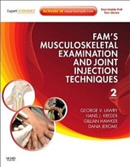 Book Fam's Musculoskeletal Examination and Joint Injection Techniques: Expert Consult - Online + Print by George V. Lawry