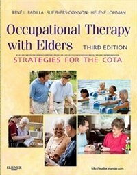 Book Occupational Therapy with Elders: Strategies for the COTA by Rene Padilla