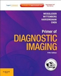 Book Primer of Diagnostic Imaging: Expert Consult - Online And Print by Ralph Weissleder