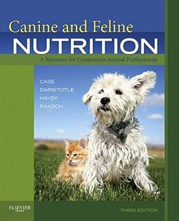 Book Canine and Feline Nutrition: A Resource for Companion Animal Professionals by Linda P. Case