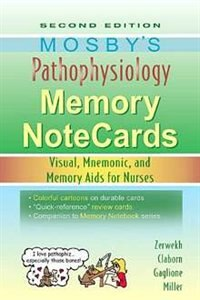 Book Mosby's Pathophysiology Memory NoteCards: Visual, Mnemonic, and Memory Aids for Nurses by Joann Zerwekh