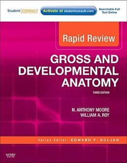 Book Rapid Review Gross and Developmental Anatomy: With STUDENT CONSULT Online Access by N. Anthony Moore