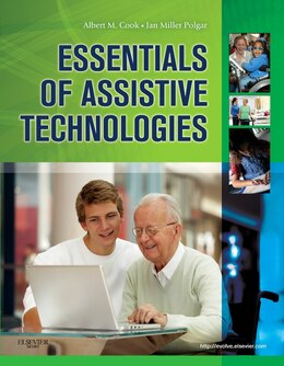 Book Essentials of Assistive Technologies by Albert M. Cook