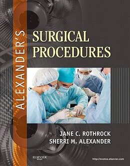Book Alexander's Surgical Procedures by Jane C. Rothrock